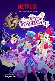 Watch Free Ever After High: Way Too Wonderland (2015)