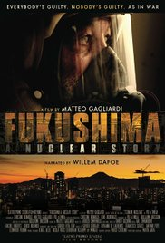 Watch Full Movie :Fukushima: A Nuclear Story (2015)