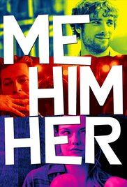 Watch Free Me Him Her (2015)