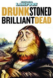 Watch Free National Lampoon: Drunk Stoned Brilliant Dead (2015)