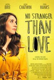 Watch Free No Stranger Than Love (2015)