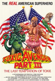 Watch Free The Toxic Avenger Part III: The Last Temptation of Toxie (1989)