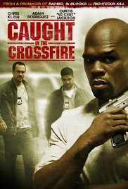 Watch Free Caught in the Crossfire (2010)