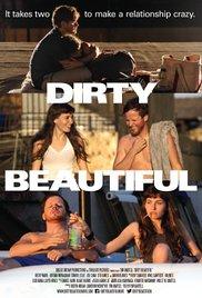 Watch Free Dirty Beautiful (2015)