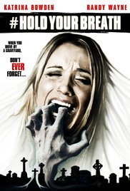 Watch Free Hold Your Breath (2012)