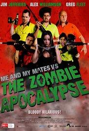 Watch Free Me and My Mates vs. The Zombie Apocalypse (2015)