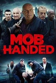 Watch Free Mob Handed (2016)