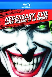 Watch Free Necessary Evil: SuperVillains of DC Comics (2013)