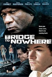 Watch Free The Bridge to Nowhere (2009)