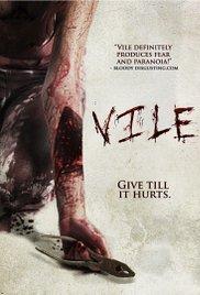 Watch Free Vile (2011)