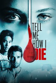 Watch Free Tell Me How I Die (2016)