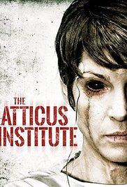 Watch Free The Atticus Institute (2015)