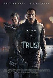 Watch Free The Trust (2016)