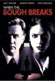 Watch Free When the Bough Breaks (1994)