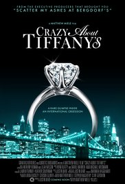 Watch Free Crazy About Tiffanys (2016)