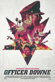 Watch Free Officer Downe (2016)