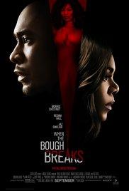 Watch Free When the Bough Breaks (2016)