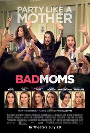 Watch Free Bad Moms (2016)