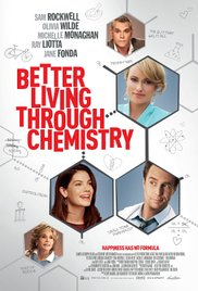 Watch Free Better Living Through Chemistry 2014