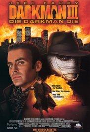 Watch Free Darkman III: Die Darkman Die (1996)