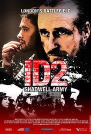 Watch Free ID2: Shadwell Army (2016)