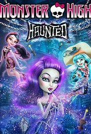 Watch Free Monster High: Haunted ( 2015 )