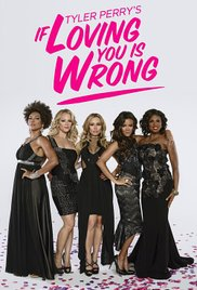 Watch Free If Loving You Is Wrong (2014)