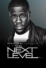 Watch Free Kevin Hart Presents: The Next Level (2017)