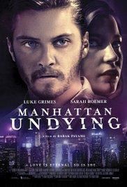 Watch Free Manhattan Undying (2016)