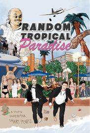 Watch Free Random Tropical Paradise (2017)